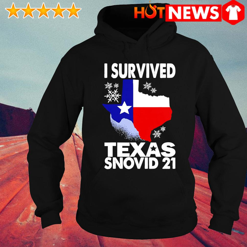 I survived Texas Snovid 21 s hoodie
