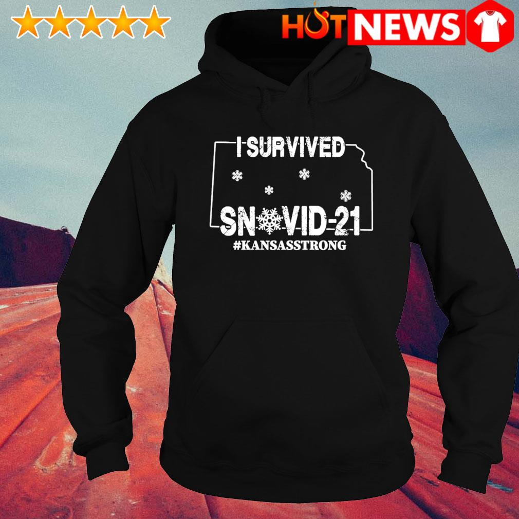 Kansas strong I survived Snovid-21 s hoodie