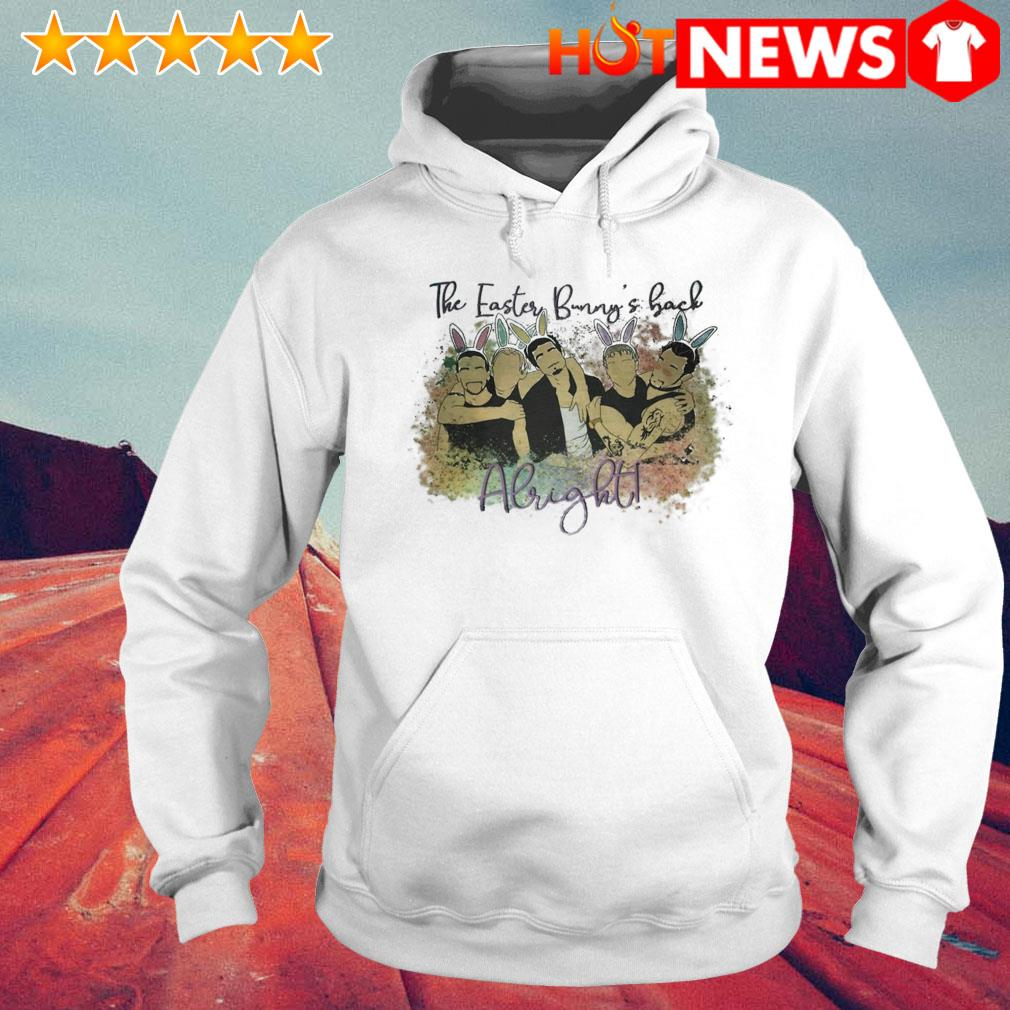 The easter bunny's back Alright Backstreet Boys s 6 HNT Hoodie White