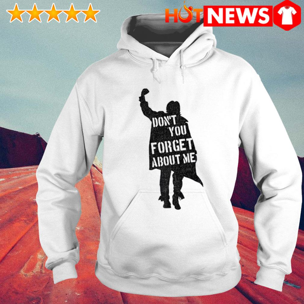 Don't you forget about me The Breakfast Club s 6 HNT Hoodie White