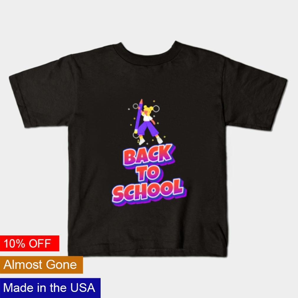 Go back to school shirt