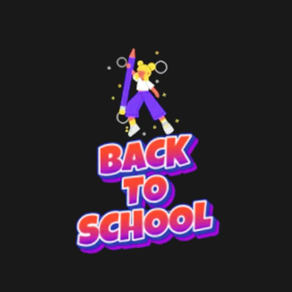 Go back to school s t-shirt