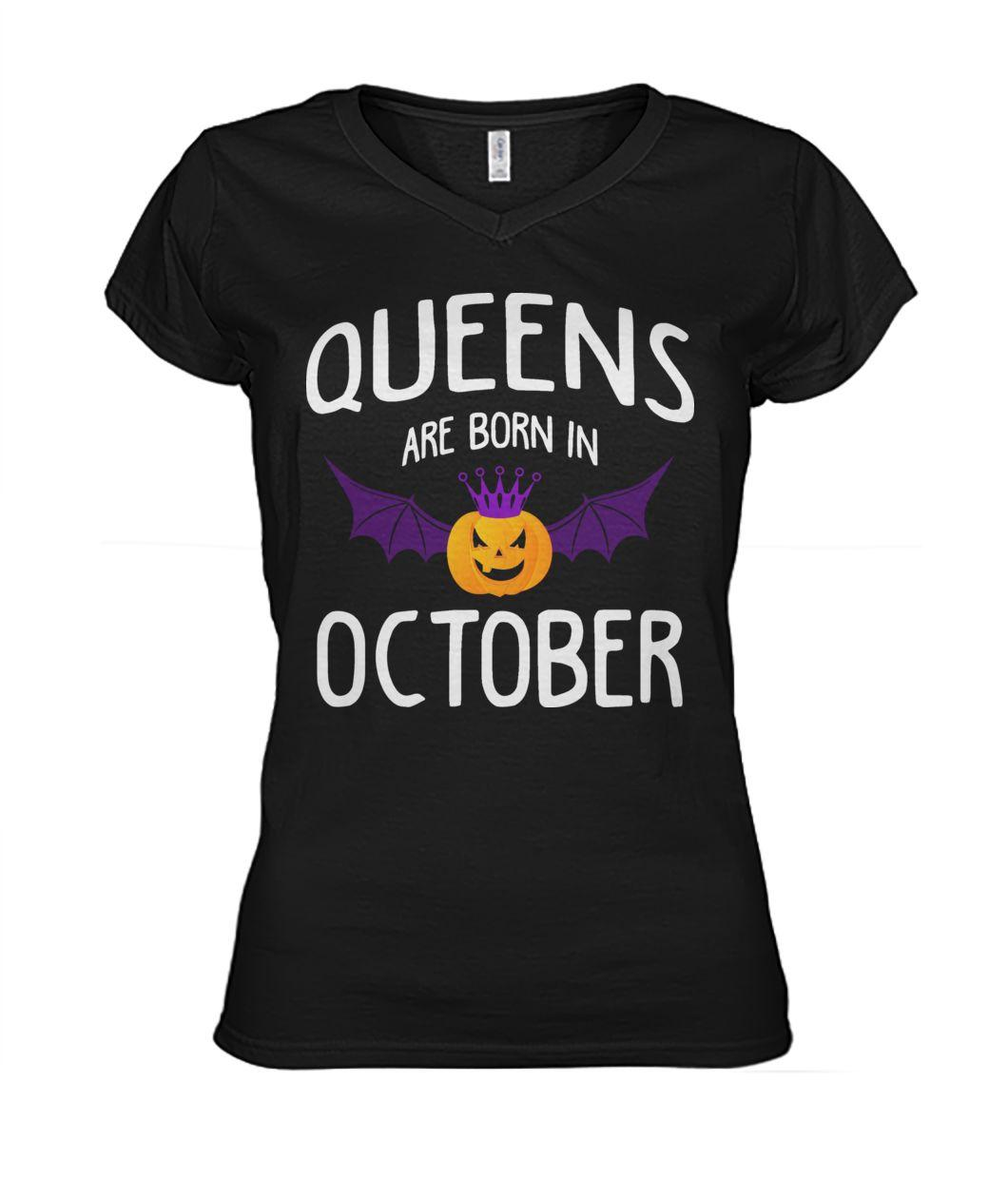 Official Queen Are Born In October Funny Pumpkin Bat Halloween V-neck t-shirt