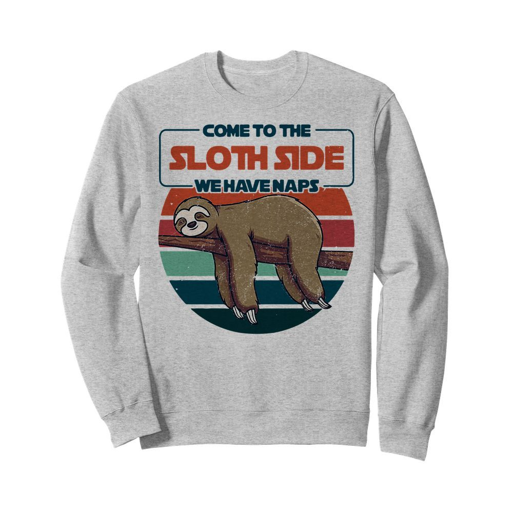 Official Sloth Come To The Sloth Side We Have Naps Vintage Sweater