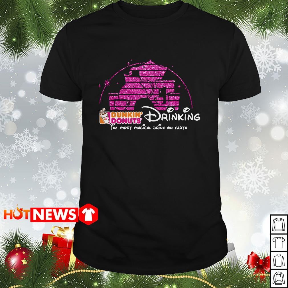 Disney Dunkin' donuts drinking the most magical drink on earth shirt
