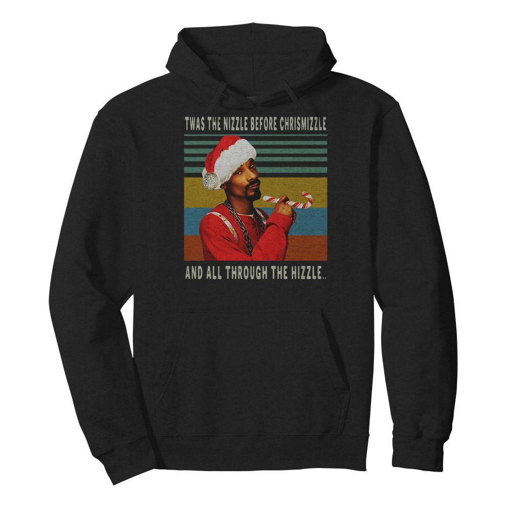 Official Snoop Dogg Twas the nizzle before Christmizzle and all through the hizzle Hoodie