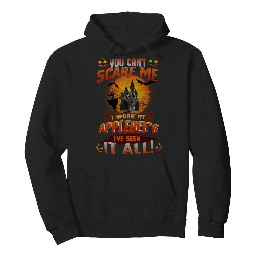 Official You can't scare me I work at Applebee's I've seen it all Halloween Hoodie