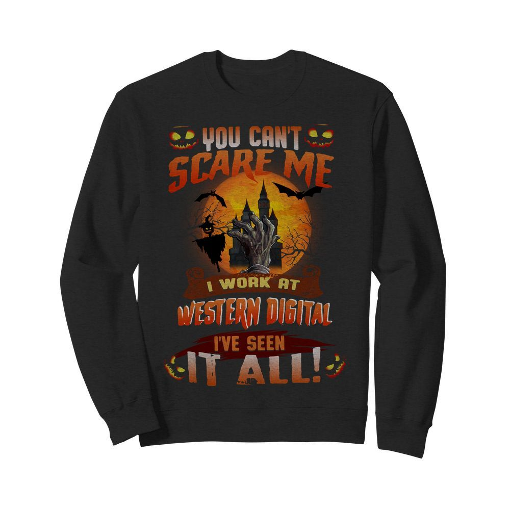 Official You can't scare me I work at Western digital I've seen it all Halloween Sweater