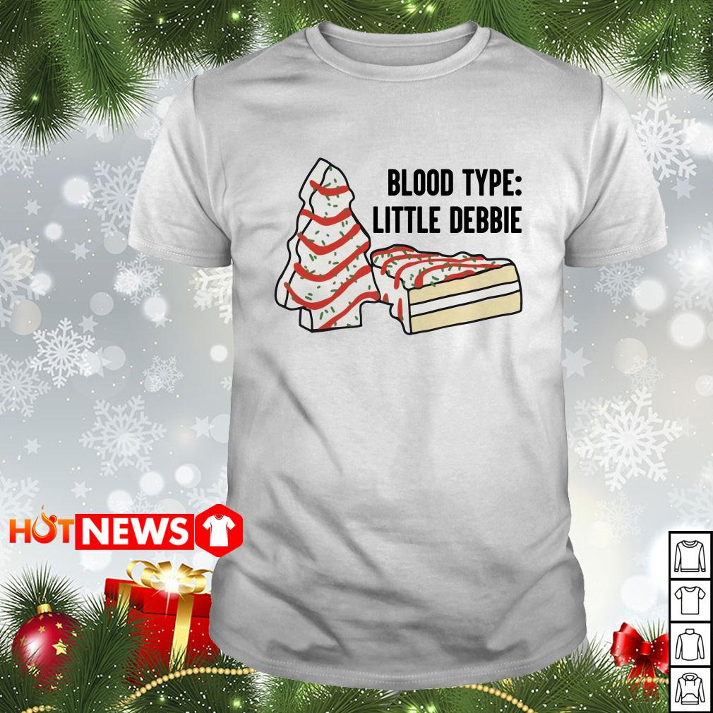 Blood type little Debbie Christmas Guys shirt