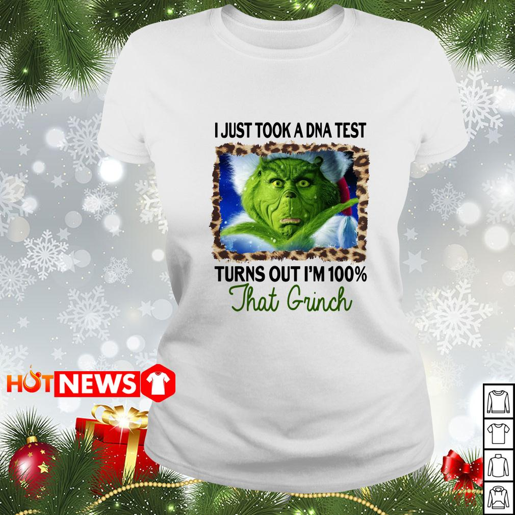 Grinch Stole I just took a DNA test turns out I'm 100 that Grinch Christmas Ladies tee