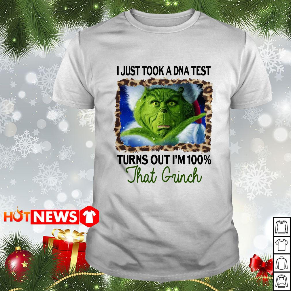Grinch Stole I just took a DNA test turns out I'm 100 that Grinch Christmas Guys shirt