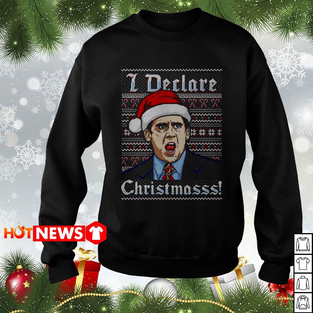 Michael Scott I declare Christmasss ugly Christmas sweater
