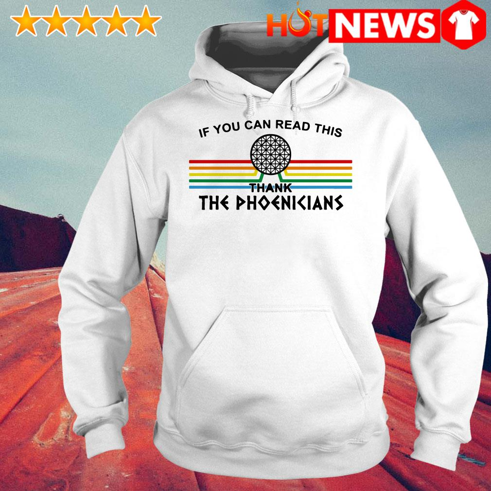 If you can read this thank the Phoenicians Hoodie