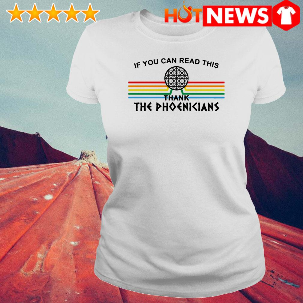 If you can read this thank the Phoenicians Ladies Tee