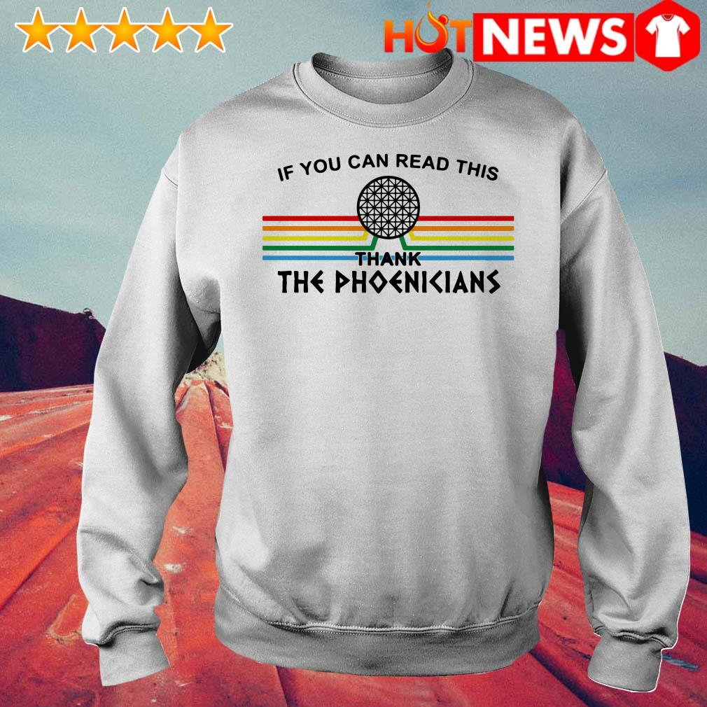If you can read this thank the Phoenicians Sweater
