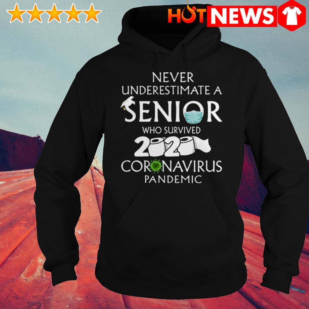 2020 Coronavirus Pandemic Never underestimate a senior Toilet Paper Hoodie