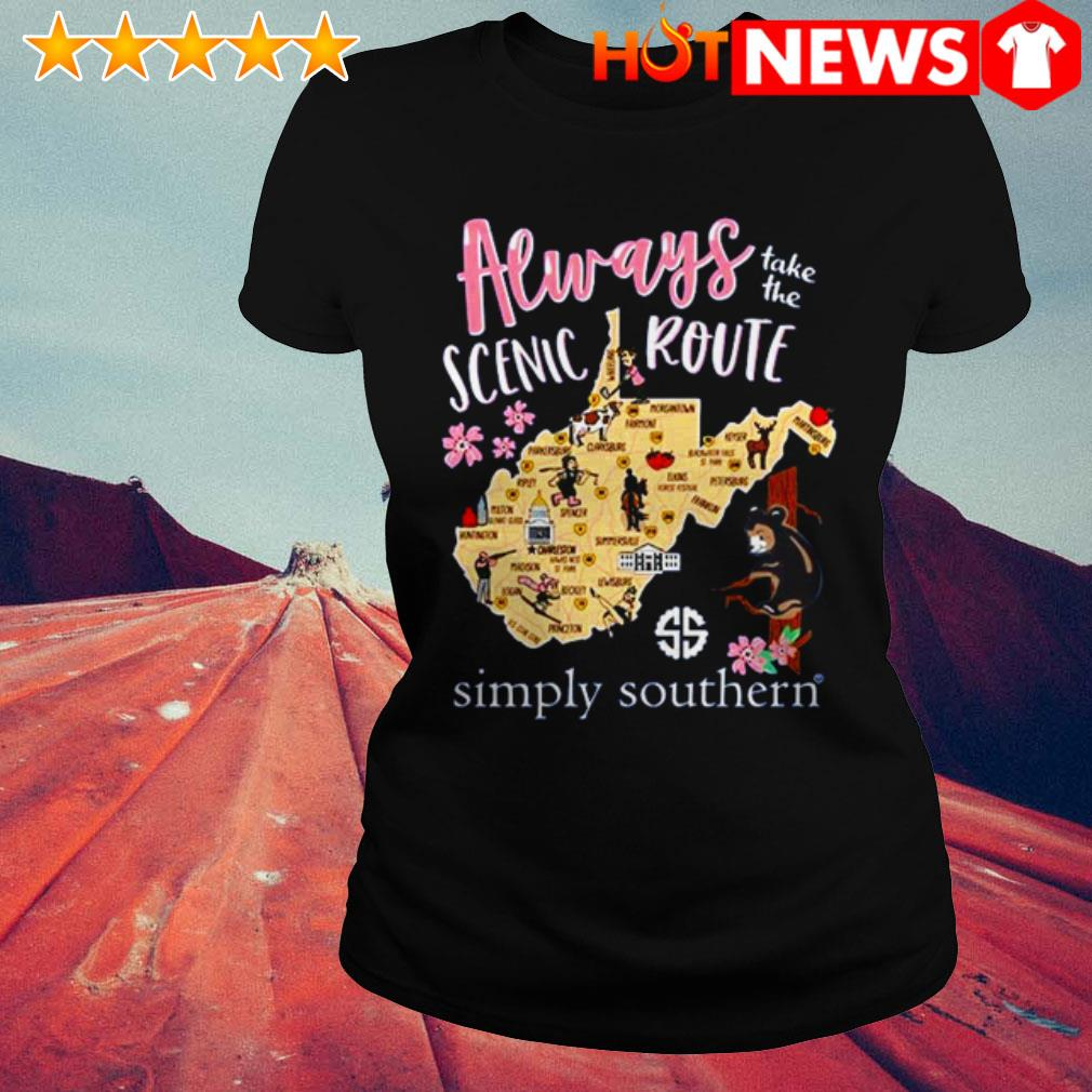 Always take the scenic route simply Southern West Virginia Ladies Tee