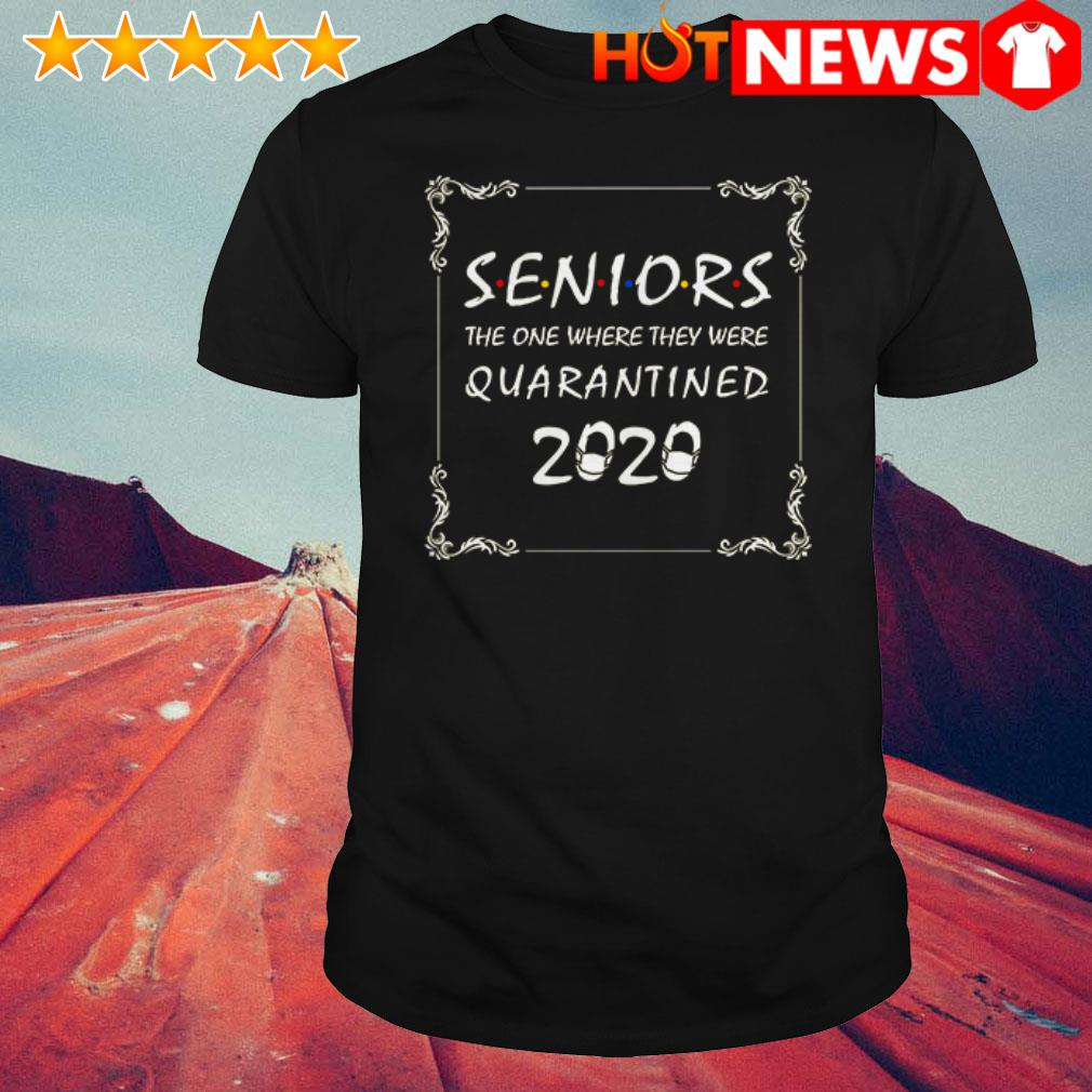 Awesome Friends Seniors the one where they were Quarantined 2020 shirt