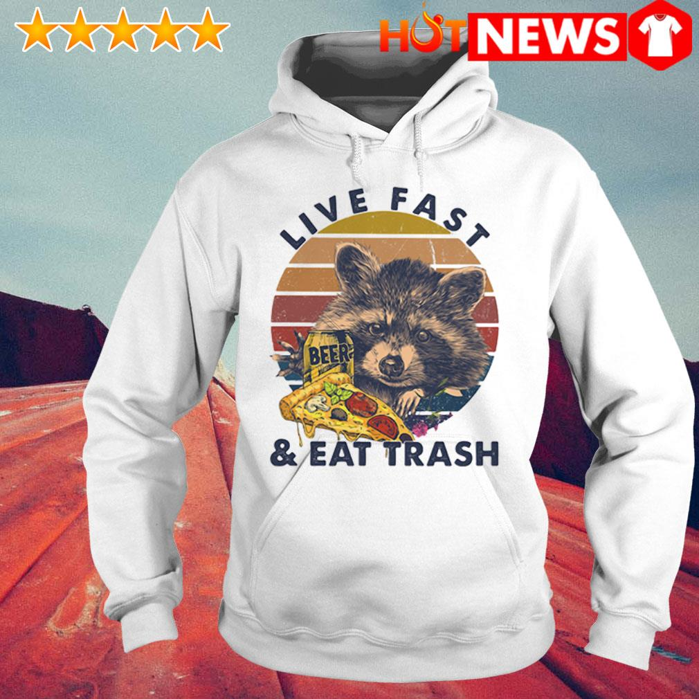 Beer Racoon live fast and eat trash retro Hoodie