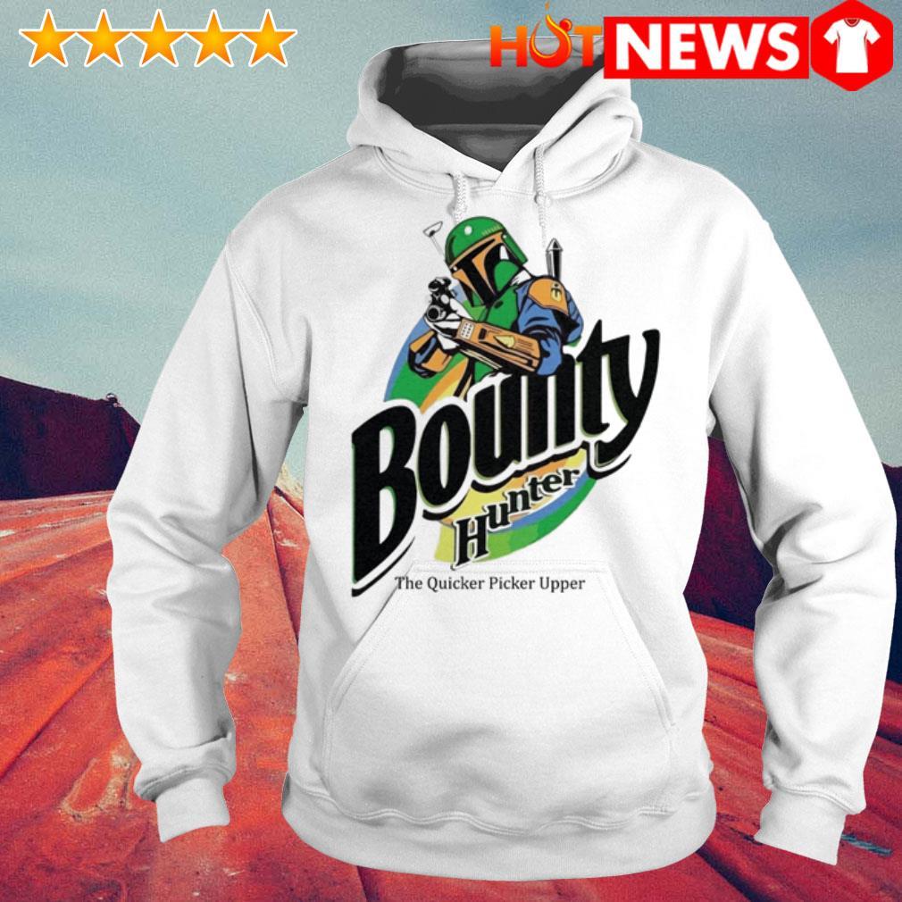 Bounty hunter the quicker picker upper Hoodie