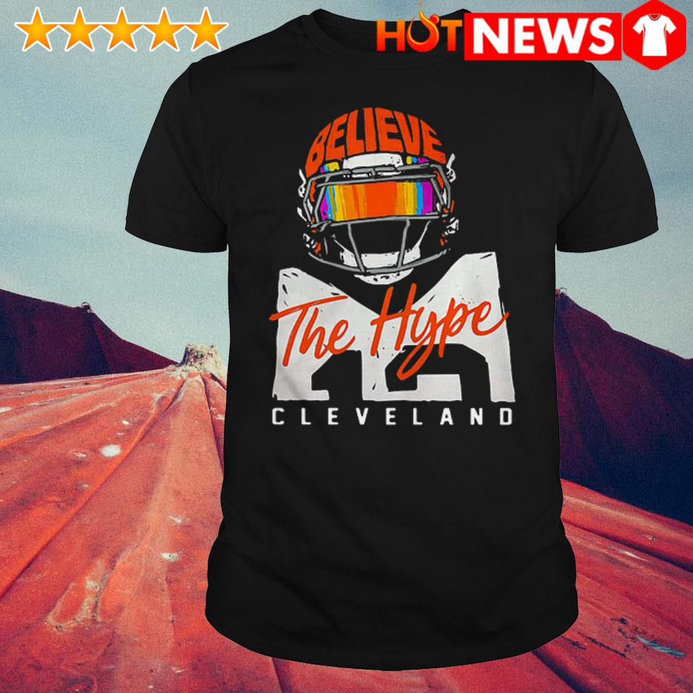 Cleveland Sports Believe the hype shirt