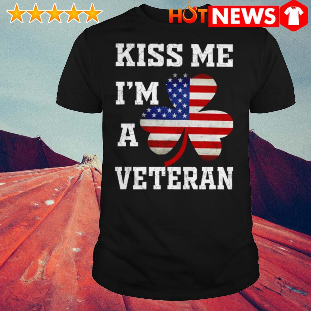 Clover American flag kiss me I'm a veteran shirt