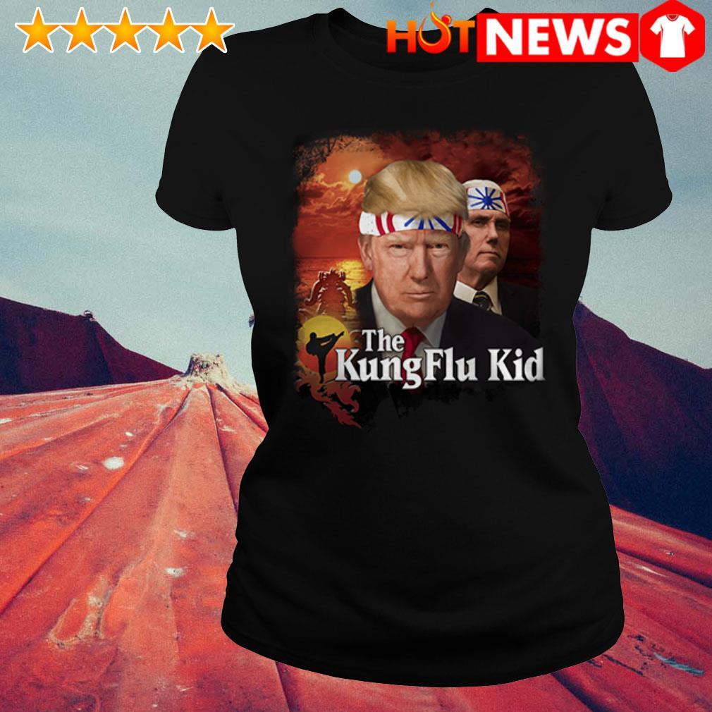 The Kung Flu Kid Trump Ladies Tee