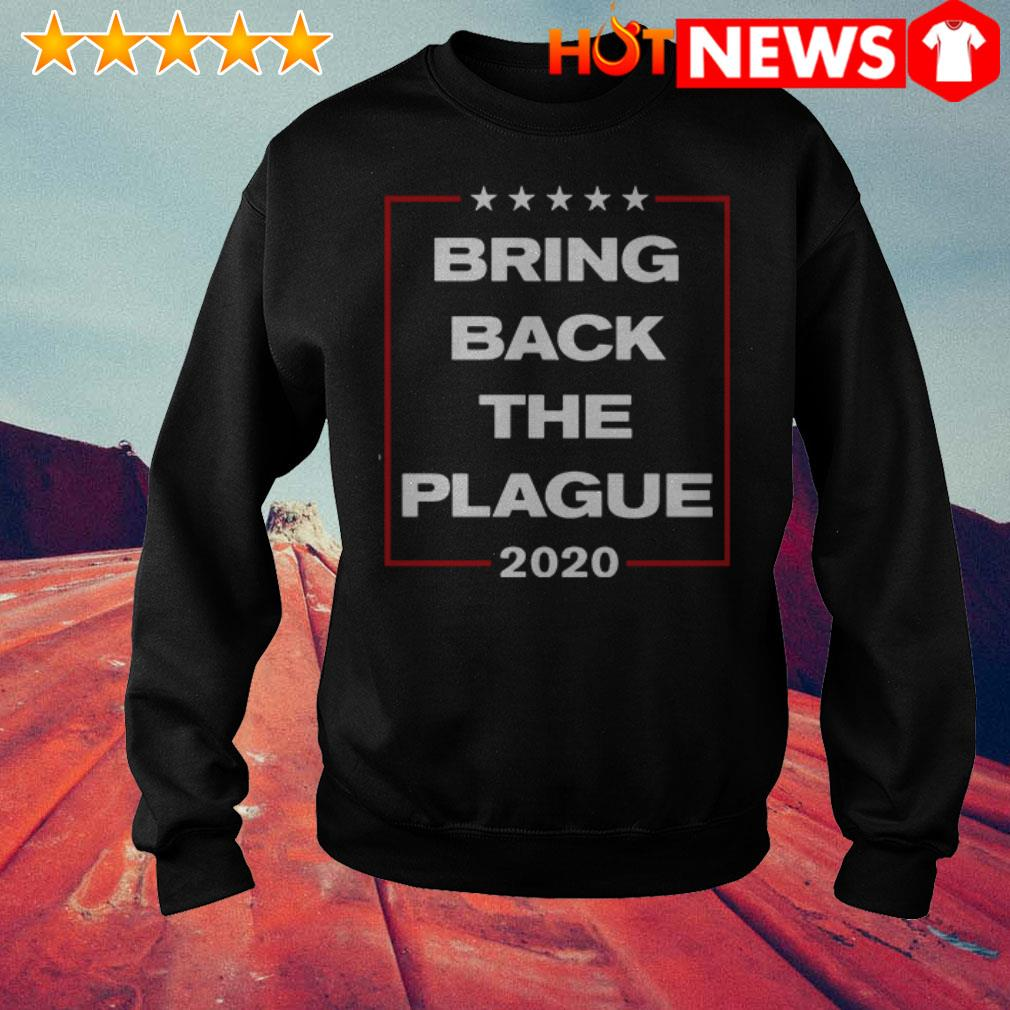 Official 2020 Bring back the plague Sweater