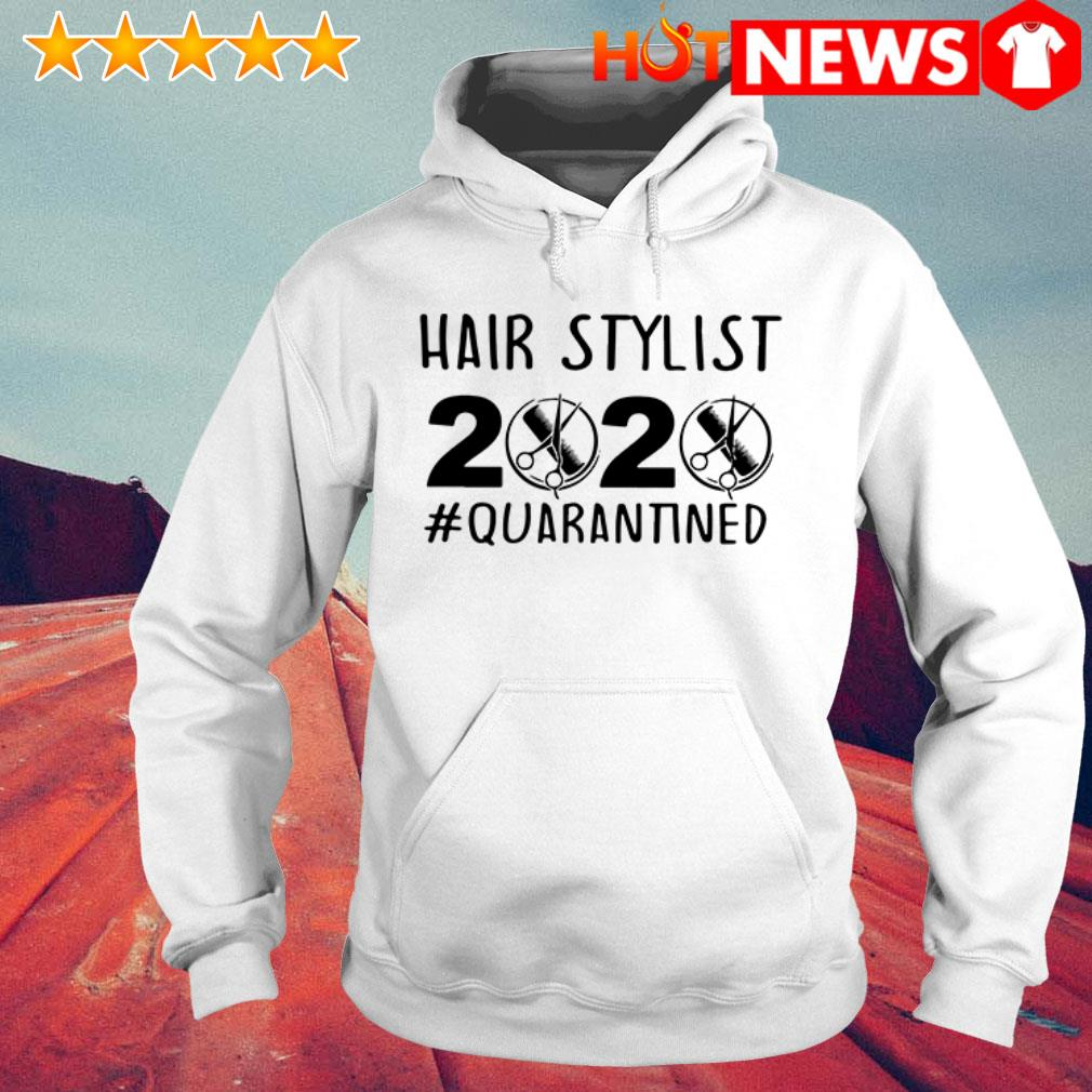 Official Hair stylist 2020 Quarantined Hoodie