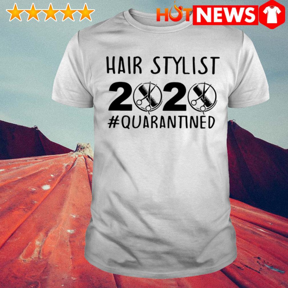 Official Hair stylist 2020 Quarantined shirt