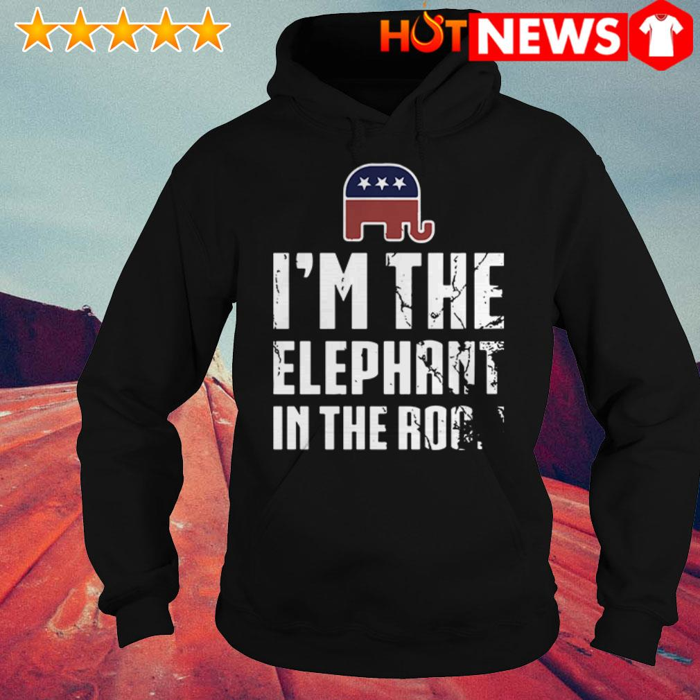 Republican I'm the elephant in the room  Hoodie
