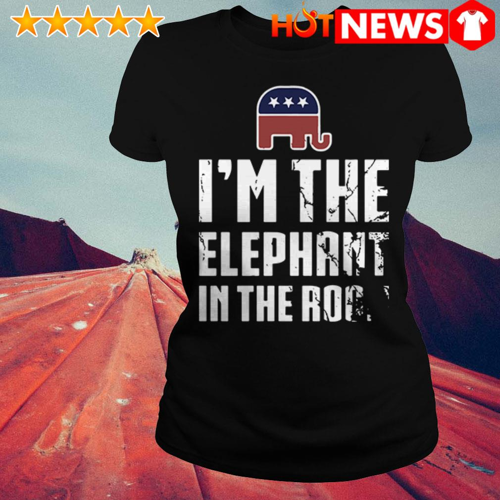 Republican I'm the elephant in the room Ladies Tee