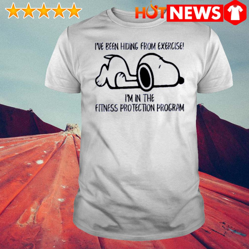Snoopy I've been hiding from exercise I'm in the fitness protection program shirt