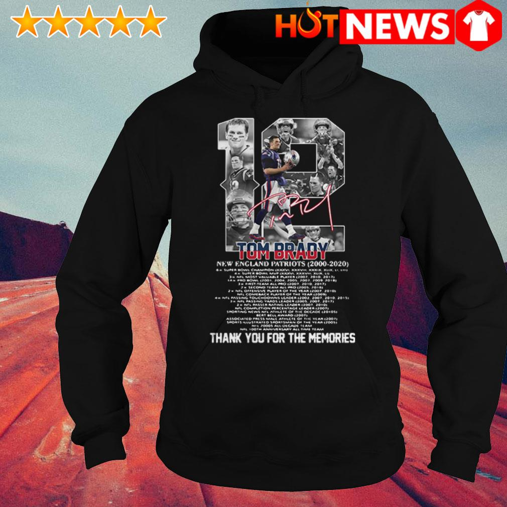 Thank you for the memories 12 Tom Brady New England Patriots 2000-2020 signature Hoodie