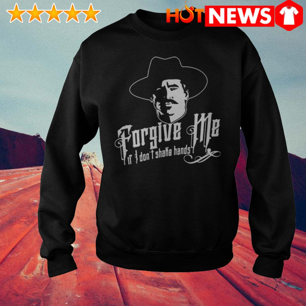 Tombstone Forgive Me if I don't shake hands Sweater