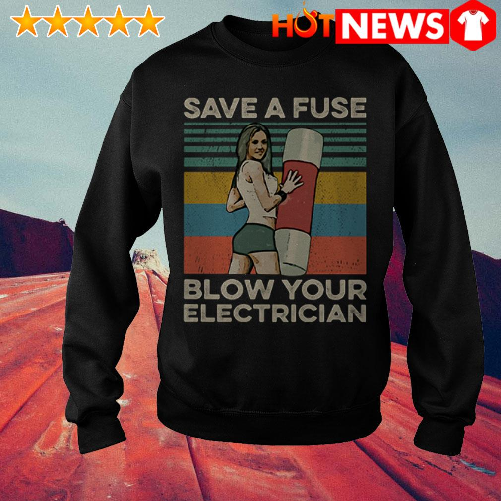 Vintage Save a fuse blow an electrician Sweater