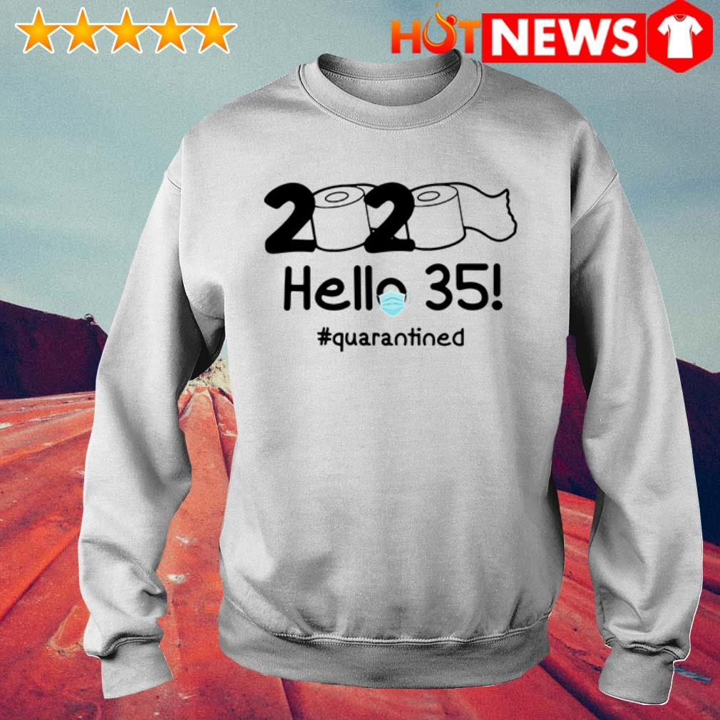 2020 Hello 35 quarantined toilet paper Sweater