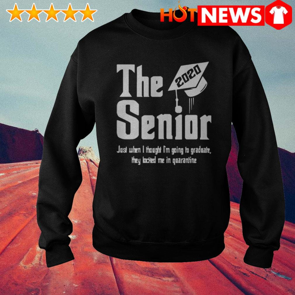2020 The senior just when I thought I'm going to graduate Sweater