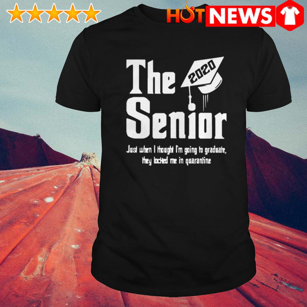 2020 The senior just when I thought I'm going to graduate shirt
