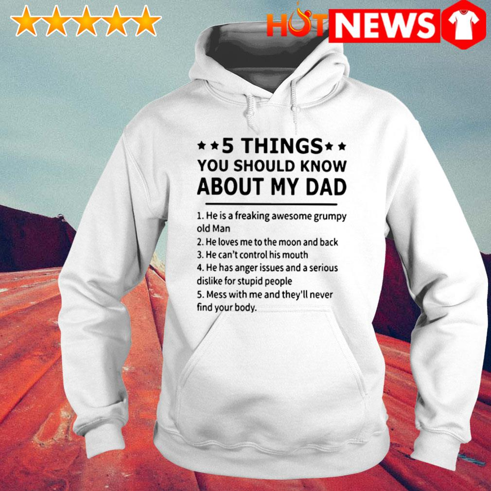 5 Things you should know about my dad he loves me to the moon and back Hoodie