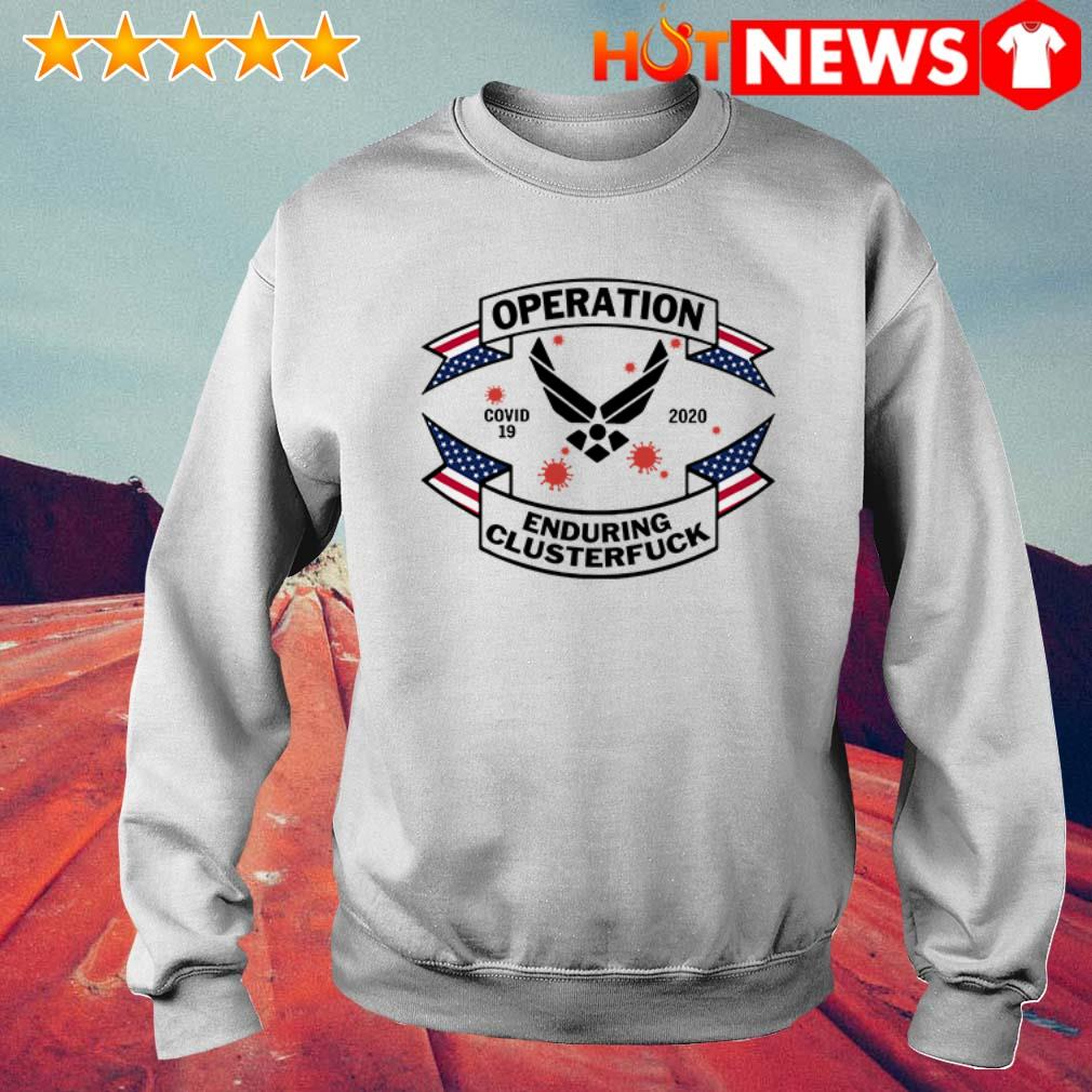 Air Force Symbol operation enduring clusterfuck Covid-19 2020 Sweater