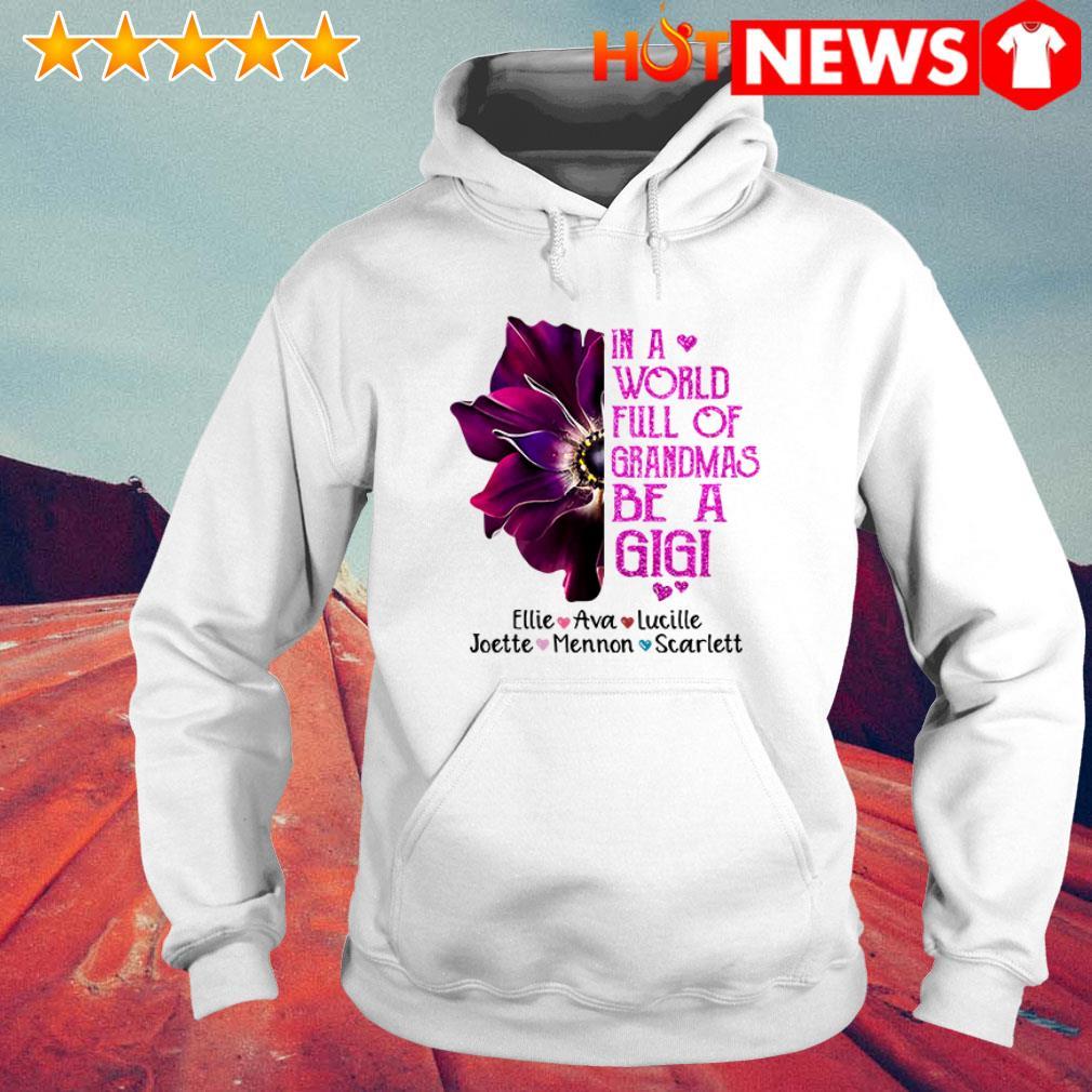 Burgundy anemone in a world full of grandmas be a Gigi Joette Mennon Scarlett Hoodie