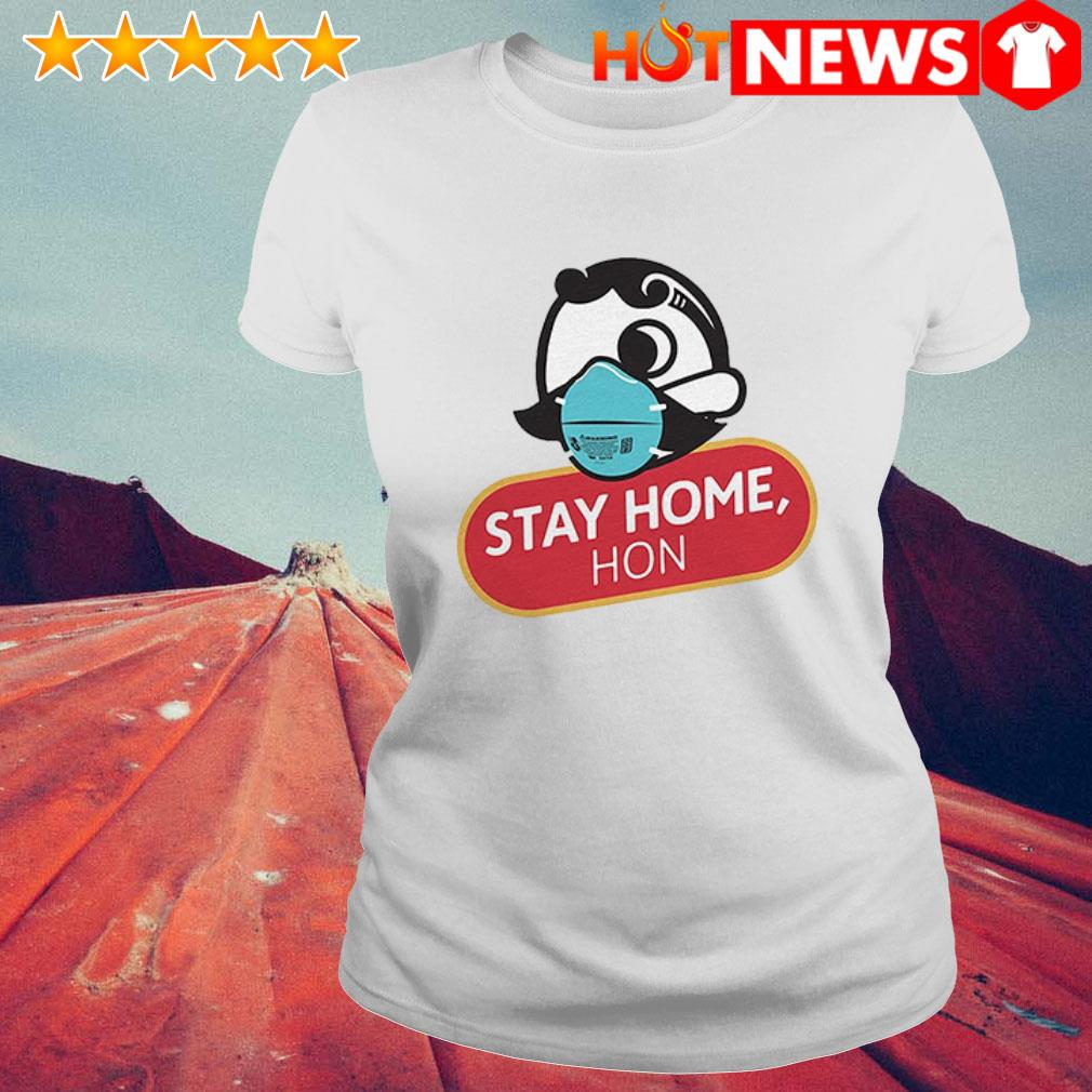 Official Stay home Hon Ladies Tee