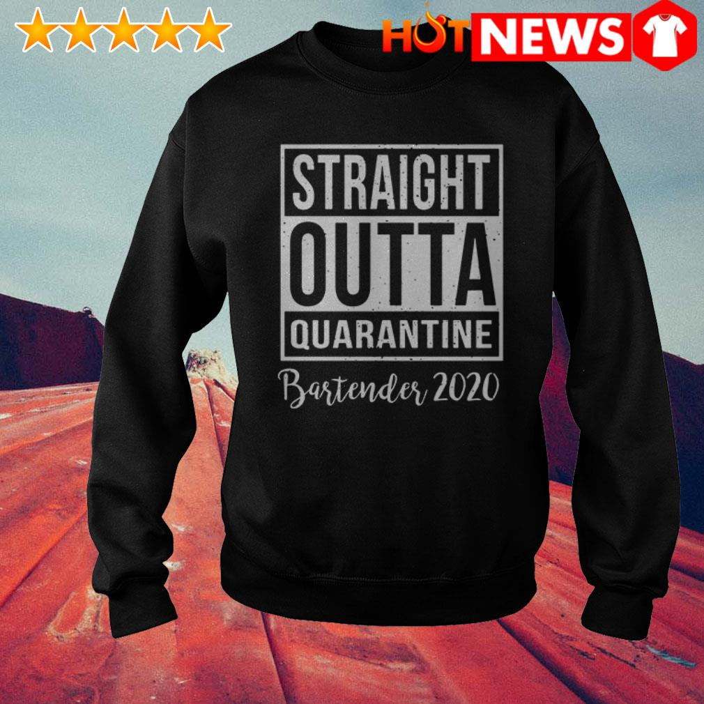 Official Straight Outta Quarantine bartender 2020 Sweater