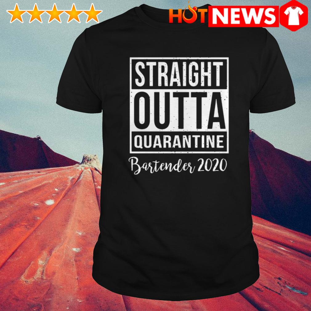 Official Straight Outta Quarantine bartender 2020 shirt