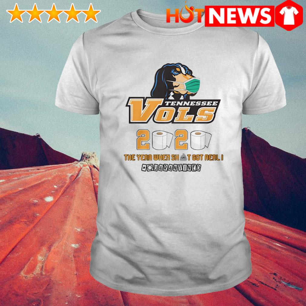 Toilet paper Tennessee Vols 2020 the year when shit got real quarantined shirt