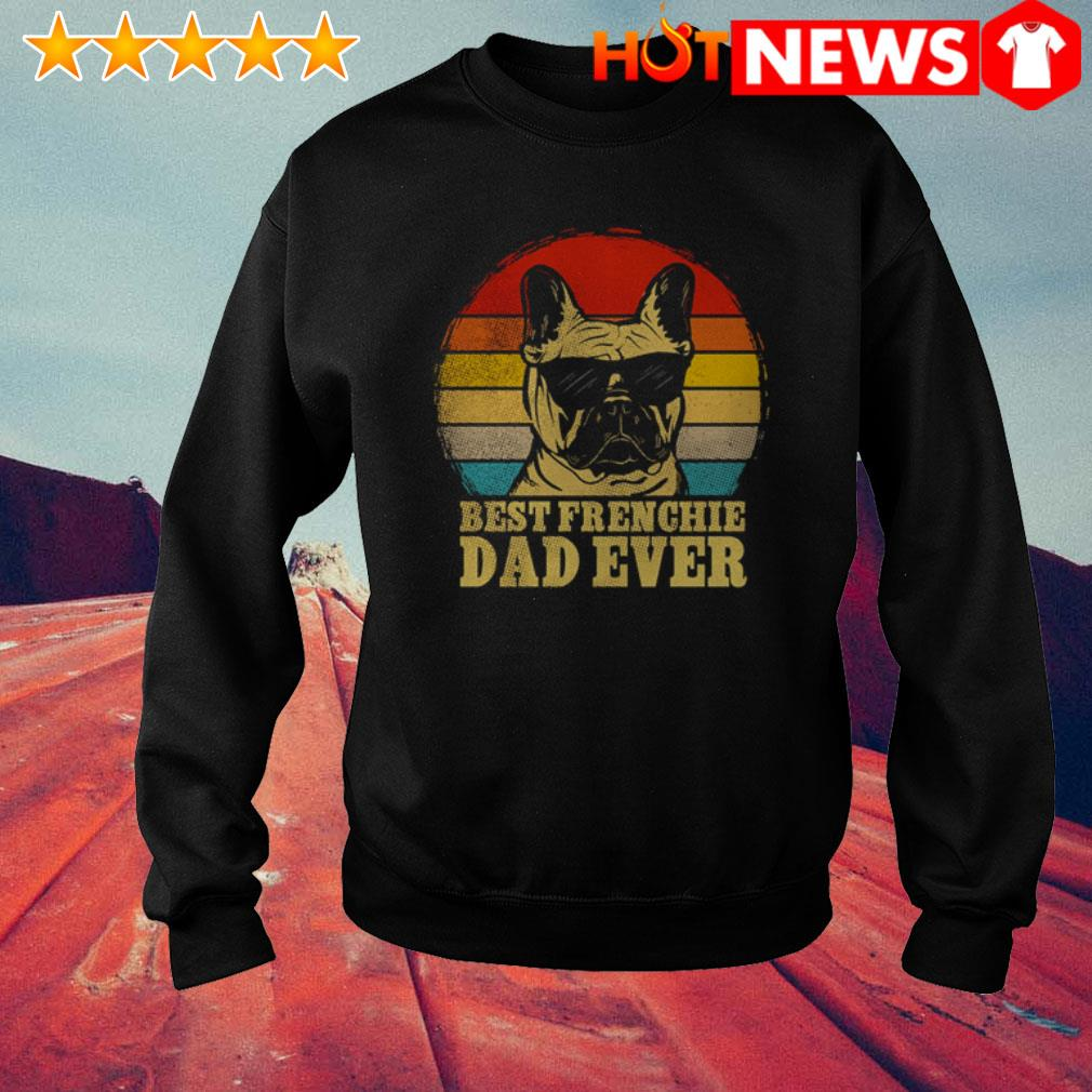 Frenchie Bulldog best Frenchie dad ever vintage Sweater