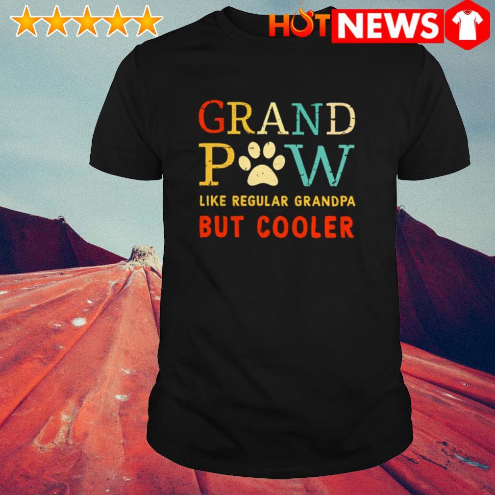 Grand Paw like regular grandpa but cooler Dog paws shirt
