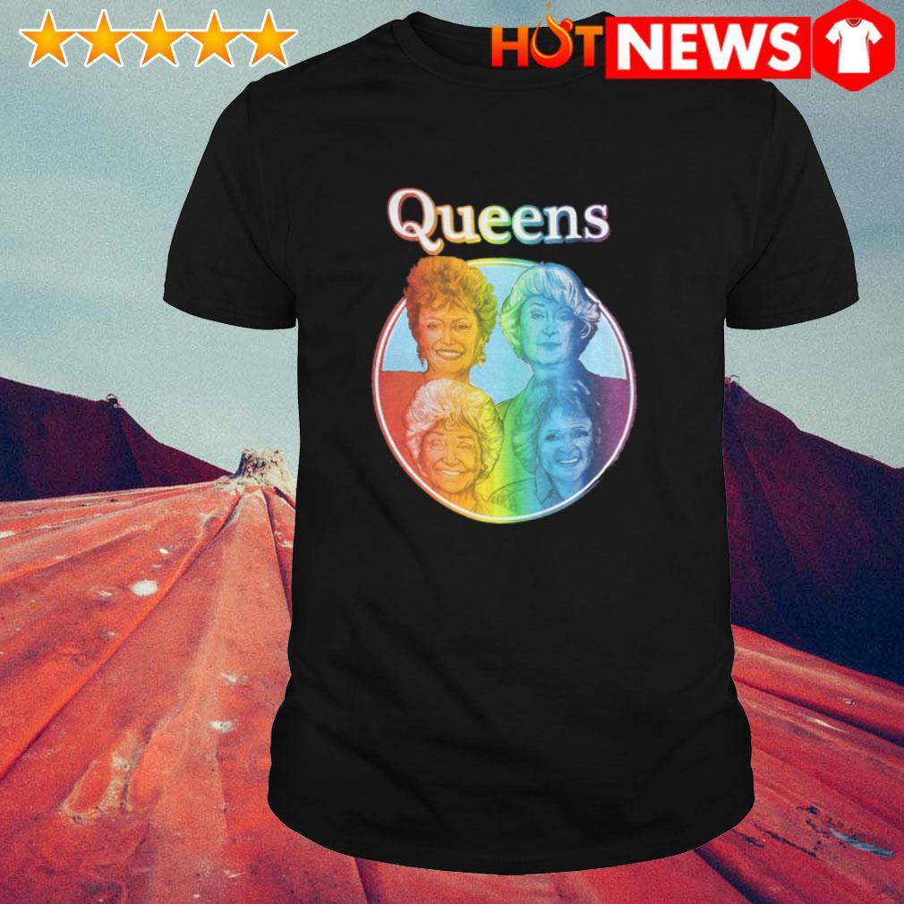LGBT The Golden Girls Queen shirt