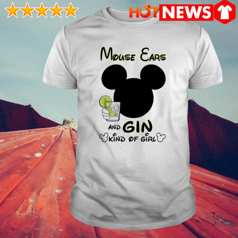 Mouse ears and gin kinds of girl shirt